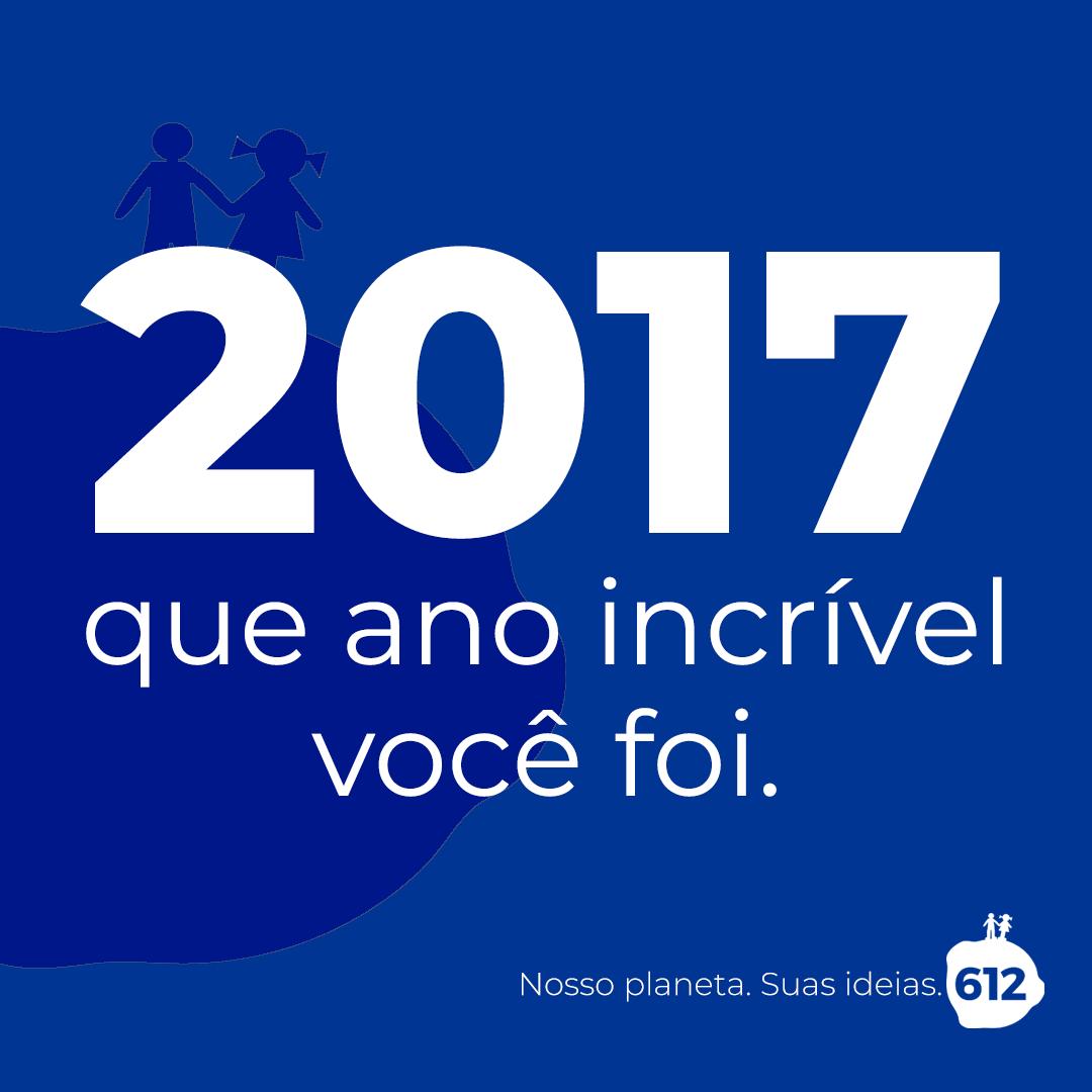 2017, que ano incrível você foi