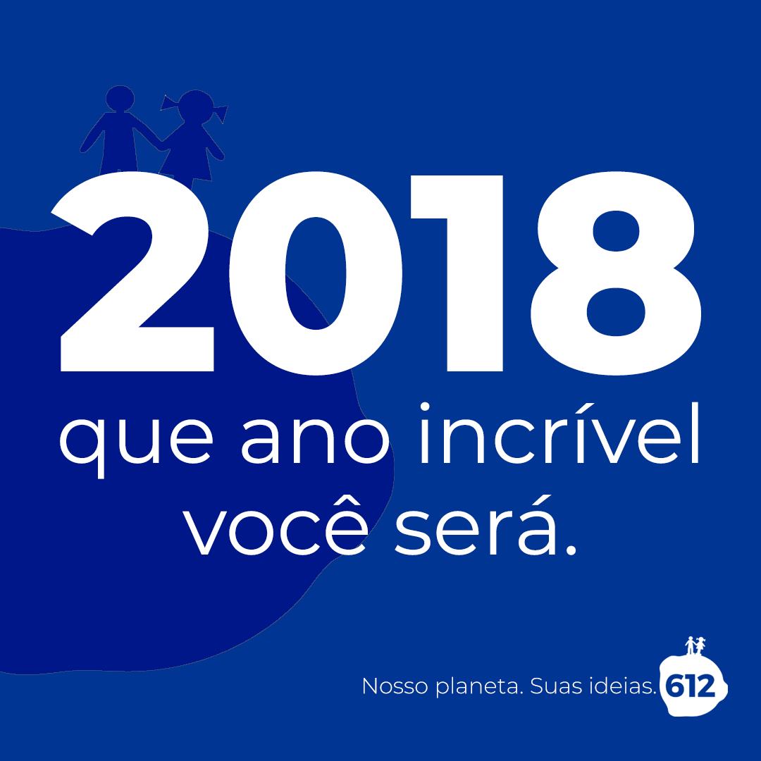 2018, que ano incrível você será