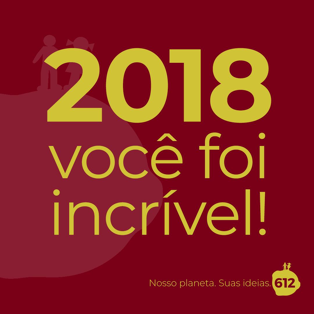 2018, você foi incrível!